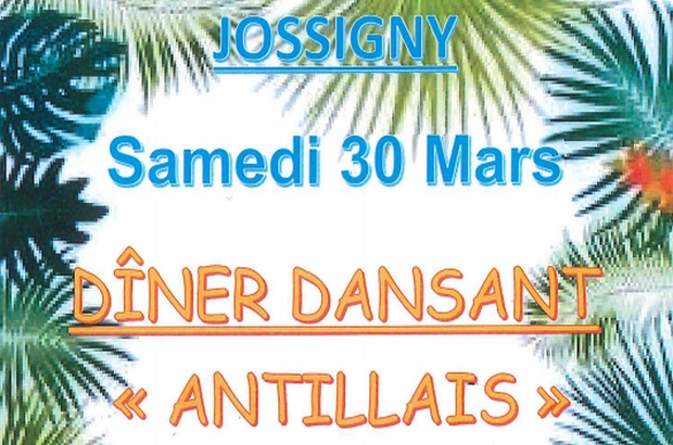 Jossigny ► Soirée dîner dansant Antillais samedi 30 mars 2019